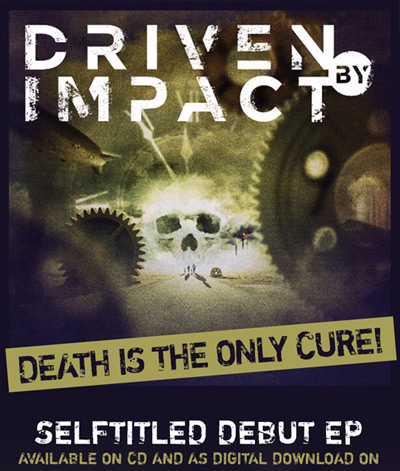 DRIVEN BY IMPACT flyer EP-Release